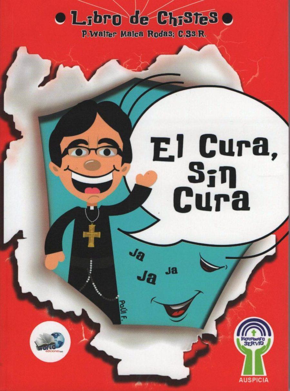 EL CURA SIN CURA